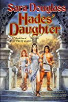 Hades' Daughter (The Troy Game, #1)