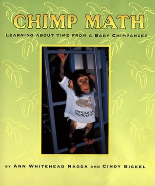 Chimp Math: Learning about Time from a Baby Chimpanzee Ann Whitehead Nagda