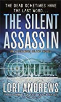 The Silent Assassin (Dr. Alexandra Blake Novels)