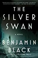 The Silver Swan (Quirke, #2)