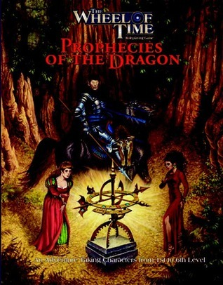 The Wheel of Time: Prophecies of the Dragon  by  Aaron Acevedo