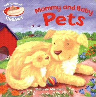 Mommy and Baby Pets [With Puzzle]  by  Melanie Mitchell