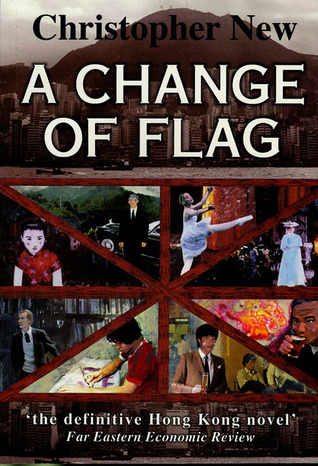 A Change of Flag (China Coast Trilogy #3)  by  Christopher New
