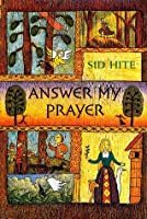 Answer My Prayer