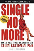 Single No More: How and Where to Meet Your Perfect Mate