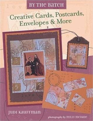 Rangers Embossing Powder Recipes & Project Ideas: 24 Tantilizing Combinations for Stamping & Paper Crafts  by  Judi Kauffman