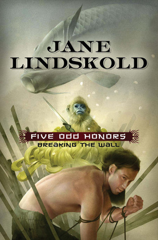 Five Odd Honors (Breaking the Wall, #3)  by  Jane Lindskold