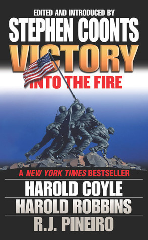 Victory: Into the Fire Stephen Coonts