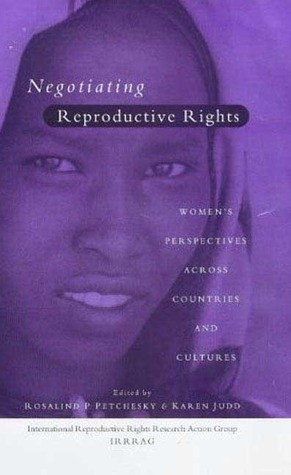 Negotiating Reproductive Rights  by  IRRRAG