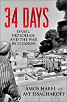 34 Days: Israel, Hezbollah, and the War in Lebanon