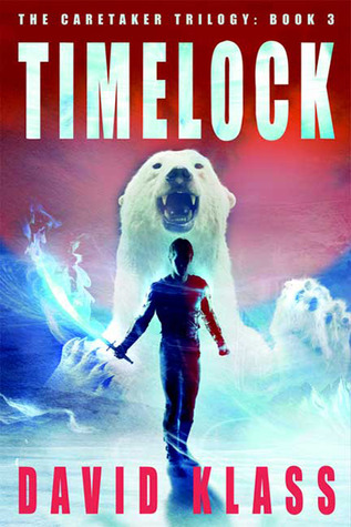 Timelock (Caretaker, #3)  by  David Klass