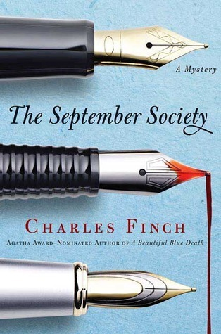The September Society (Charles Lenox Mysteries, #2) Charles Finch