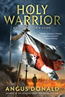 Holy Warrior (Outlaw Chronicles, #2)