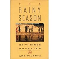 The Rainy Season: Haiti Since Duvalier