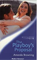 The Playboy's Proposal (Mills &Boon)