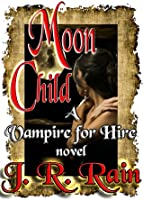 Moon Child (Vampire for Hire #4)