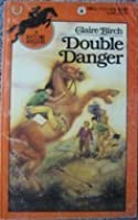Double Danger (A Lucy Hill Mystery, #3)