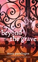 Beyond the Grave (Past Midnight #3)