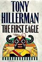 The First Eagle (Navajo Mysteries, #13)