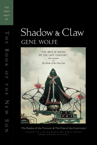 Shadow and Claw Gene Wolfe