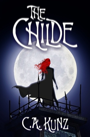 Wicked Darlings (The Childe, #3)  by  C.A. Kunz
