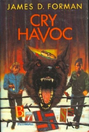 Cry Havoc  by  James D. Forman