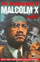 The Autobiography of Malcom X