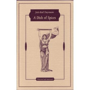 A Dish of Spices  by  Joris-Karl Huysmans