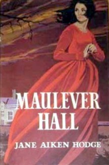 Maulever Hall  by  Jane Aiken Hodge