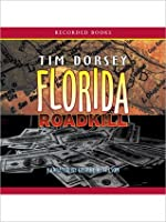 Florida Roadkill: Serge Storms Series, Book 1