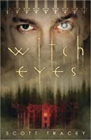 Witch Eyes (Witch Eyes, #1)
