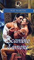 Scambio d'amore (The Fire Trilogy #1)