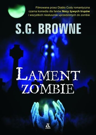Lament zombie  by  S.G. Browne