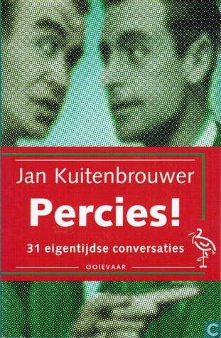 Percies!: 31 Eigentijdse Conversaties  by  Jan Kuitenbrouwer