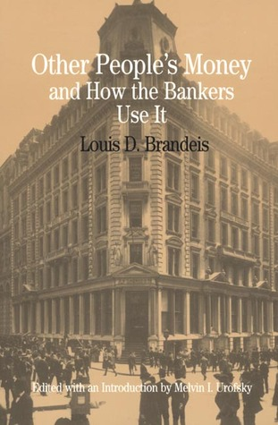 Letters of Louis D. Brandeis, I: 1870-1907: Urban Reformer  by  Louis D. Brandeis