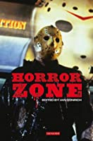 Horror Zone: The Cultural Experience of Contemporary Horror Cinema