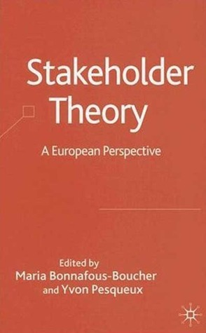 Stakeholder Theory: A European Perspective  by  Maria Bonnafous-Boucher