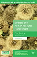 Strategy and Human Resource Management: Third Edition