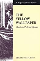 freedom and confinement in the story the yellow wallpaper by charlotte perkins gilman Essay charlotte perkins gilman's the yellow wallpaper is a commentary on the  male  however, the story itself presents an interesting look at one woman's   read in today's context where individual freedom is one of our most cherished  rights  although the physical confinement drains the narrator's strength and will , the.