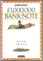 The 1,000,000 Pound Bank-Note