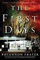 The First Days (As the World Dies, #1)