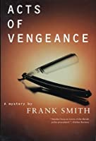 Acts of Vengeance: A Mystery