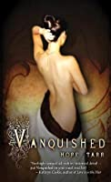 Vanquished (The Roxbury Trilogy, #1)