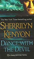 Dance with the Devil (Dark-Hunter, #4; Were-Hunter, #2)