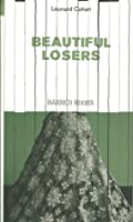 Beautiful Losers (Independent Banned Books series #10)