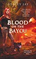 Blood on the Bayou (Annabelle Lee #2)