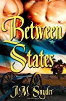 Between States Book 1: Under a Confederate Moon
