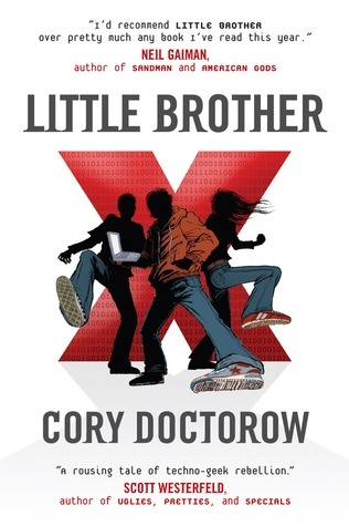 Little Brother (Little Brother, #1) Cory Doctorow