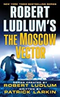 The Moscow Vector (Covert-One, #6)
