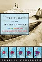 The Whale and the Supercomputer: On the Northern Front of Climate Change